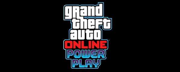 GTA Online - PowerPlay