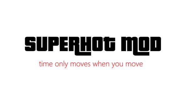 GTA V - Mod Superhot